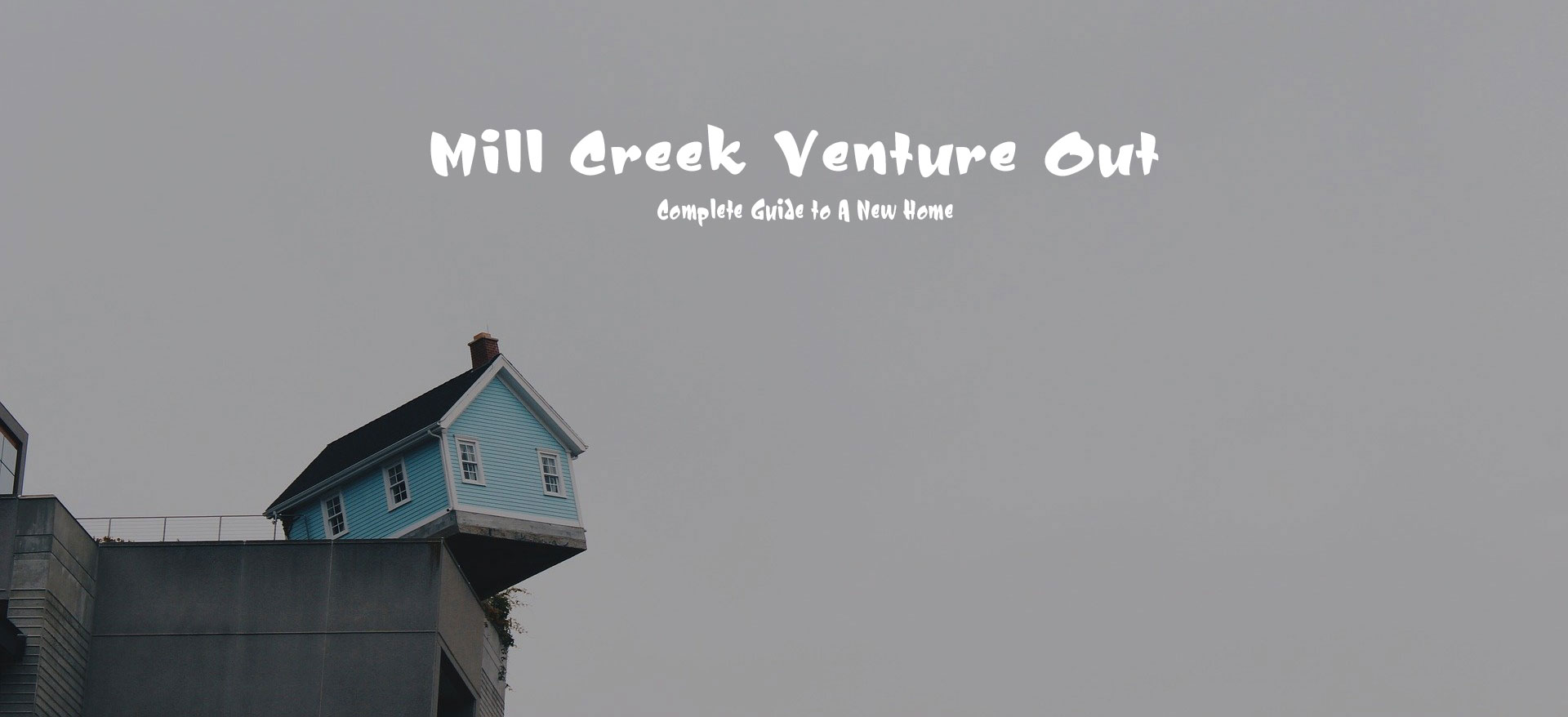 Mill Creek Venture Out